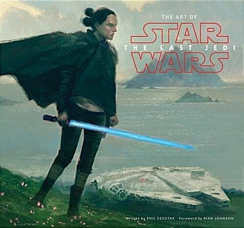 The Art of Star Wars: The Last Jedi (Hardcover)