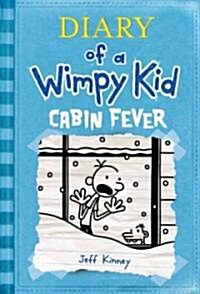 Diary of a Wimpy Kid # 6: Cabin Fever (Hardcover)