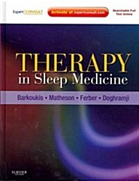 Therapy in Sleep Medicine : Expert Consult - Online and Print (Hardcover)