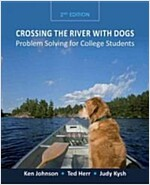 Crossing the River with Dogs : Problem Solving for College Students (Paperback, 2nd Edition)