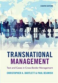 Transnational Management : Text and Cases in Cross-Border Management (Paperback, 8 Revised edition)