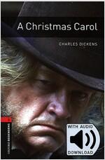 Oxford Bookworms Library 3E 3: A Christmas Carol A Christmas Carol (with MP3) (with MP3 download card , 3rd edition)