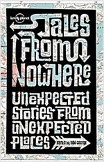 Lonely Planet Tales from Nowhere (Paperback)