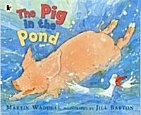 The Pig in the Pond (Paperback, New ed)