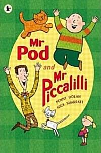 [중고] Mr Pod and Mr Piccalilli (Paperback)