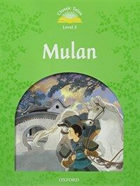 Classic Tales Level 3-8 : Mulan (MP3 pack) (Book & MP3 download