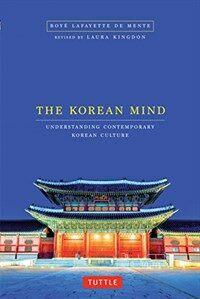 The Korean Mind: Understanding Contemporary Korean Culture (Paperback)