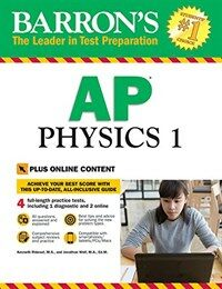 Barron's AP Physics 1 with Online Tests (Paperback)