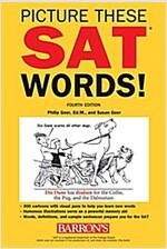 Picture These SAT Words!: All the Vocabulary You Need to Succeed on the SAT (Paperback, 4)