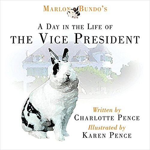 Marlon Bundos Day in the Life of the Vice President (Hardcover)