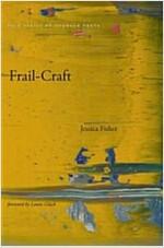 Frail-Craft (Paperback)