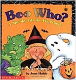 Boo Who? a Spooky Lift-The-Flap Book (Hardcover)