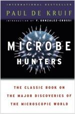 Microbe Hunters (Paperback)