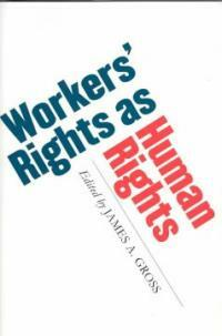 Workers' rights as human rights