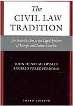 The Civil Law Tradition: An Introduction to the Legal Systems of Europe and Latin America (Paperback, 3)