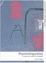 Psycholinguistics : A Resource Book for Students (Paperback)