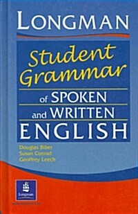The Longmans Student Grammar of Spoken and Written English (Hardcover)