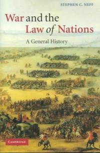 War and the law of nations : a general history