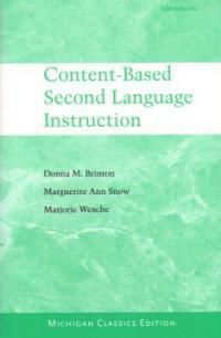Content-based second language instruction Michigan classics ed