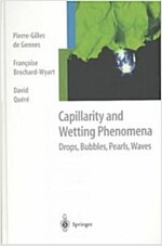 Capillarity and Wetting Phenomena: Drops, Bubbles, Pearls, Waves (Hardcover)