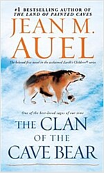 The Clan of the Cave Bear: Earth's Children, Book One (Mass Market Paperback)
