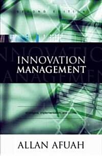 [중고] Innovation Management: Strategies, Implementation, and Profits (Hardcover, 2)