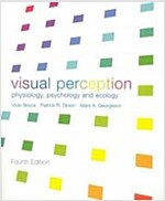 Visual Perception : Physiology, Psychology and Ecology (Paperback, 4 New edition)