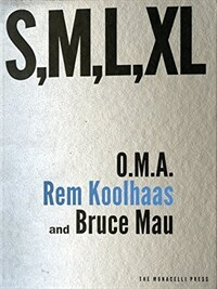 S, M, L, XL: Small, Medium, Large, Extra-Large (Hardcover)