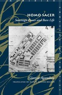 Homo Sacer Sovereign Power and Bare Life (Paperback)