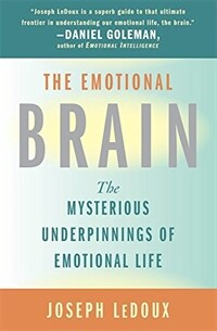 The emotional brain: the mysterious underpinnings of emotional life 1st Touchstone ed
