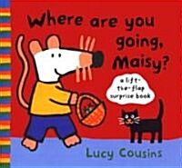 Where Are You Going, Maisy? (School & Library, LTF)