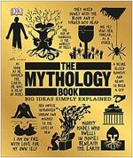 The Mythology Book: Big Ideas Simply Explained (Hardcover)