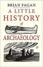 A Little History of Archaeology (Hardcover)