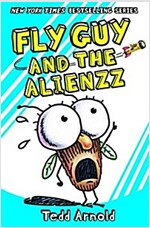 Fly Guy and the Alienzz (Fly Guy #18), Volume 18 (Hardcover)