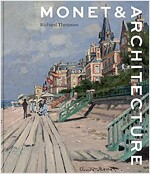 Monet and Architecture (Hardcover)