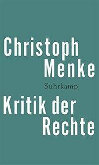 Kritik der Rechte 1. Aufl