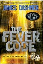 Maze Runner #5: The Fever Code (Paperback)