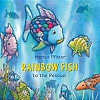 Rainbow Fish to the Rescue (Board Books)