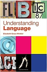 Understanding Language : A Basic Course in Linguistics (Paperback)