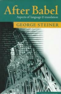 After Babel : aspects of language and translation 3rd ed
