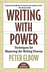 Writing with Power: Techniques for Mastering the Writing Process (Paperback, 2)