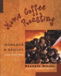Home coffee roasting : romance & revival Rev. updated ed