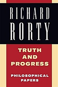 Truth and Progress : Philosophical Papers (Paperback)