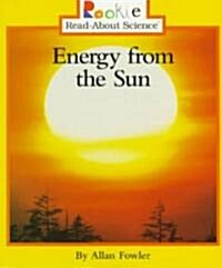 Energy from the Sun (Rookie Read-About Science: Earth Science) (Paperback)