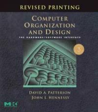 Computer organization and design : the hardware/software interface 3rd ed