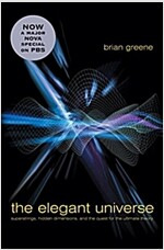 The Elegant Universe: Superstrings, Hidden Dimensions, and the Quest for the Ultimate Theory (Hardcover, 2, Revised)