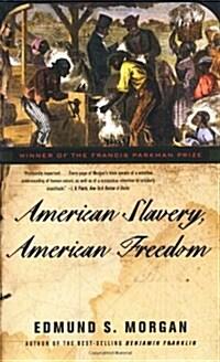 American Slavery, American Freedom (Paperback)