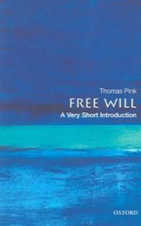 Free Will: A Very Short Introduction (Paperback)