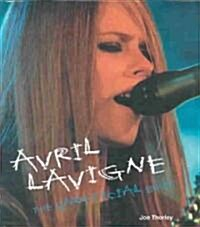 Avril Lavigne (Hardcover)