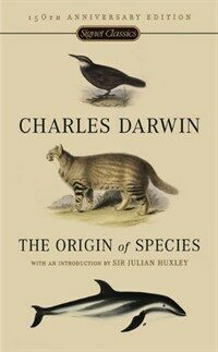 The Origin of Species: 150th Anniversary Edition (Mass Market Paperback, 150, Anniversary)